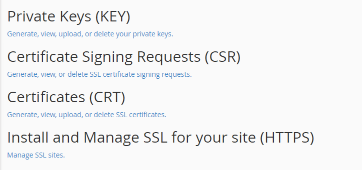 The SSL/TLS options within your cPanel.