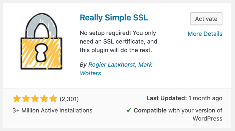 The Really Simple SSL plugin.