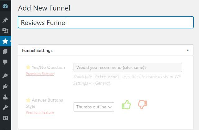 New funnel settings.