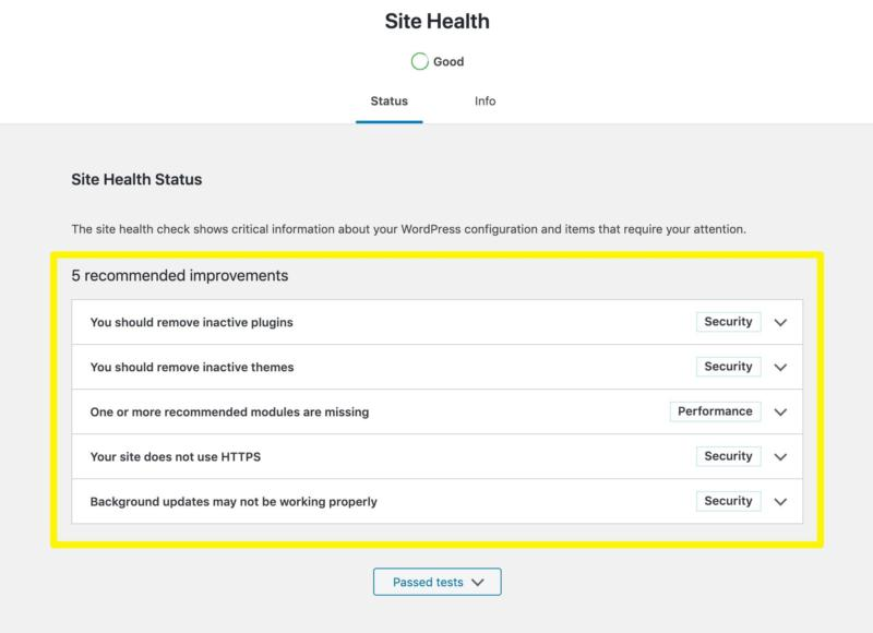 The site health tests you currently do not pass.